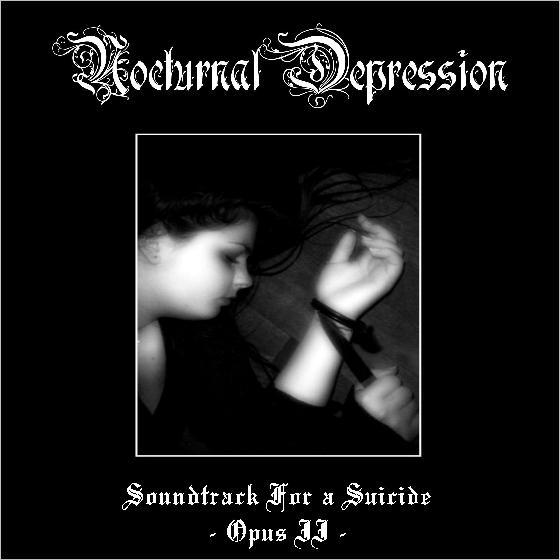 Nocturnal Depression - Soundtrack for a Suicide - Opus II