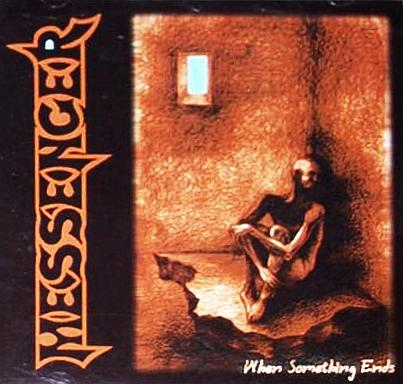 Messenger - When Something Ends