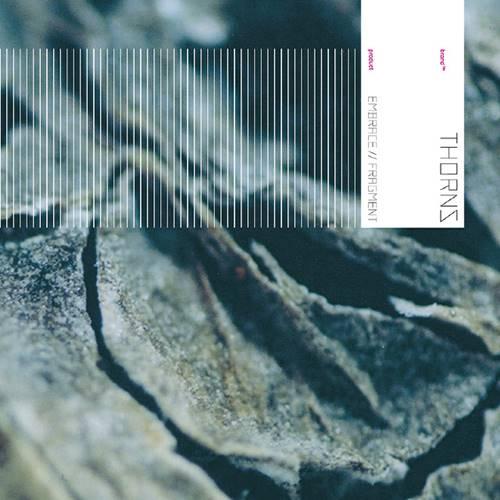 Thorns - Embrace / Fragment
