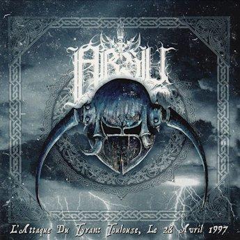 Absu - L'attaque du tyran: Toulouse, le 28 avril 1997