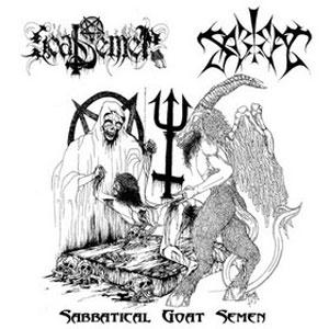 Sabbat / Goat Semen - Sabbatical Goat Semen