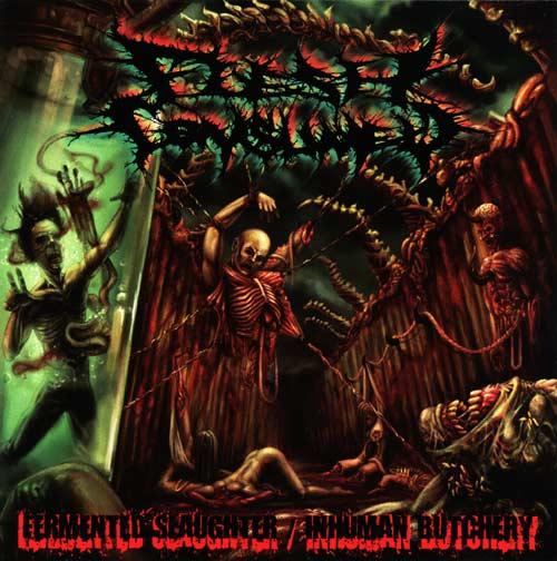 Flesh Consumed - Fermented Slaughter / Inhuman Butchery