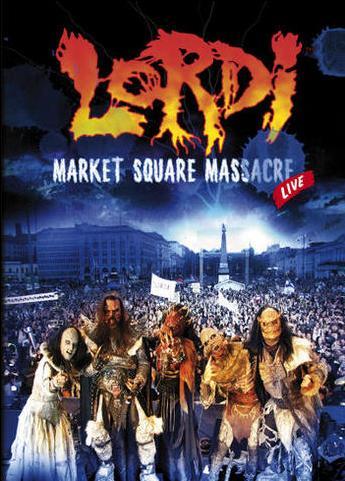 Lordi - Market Square Massacre
