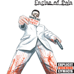 Engine of Pain - I Am Your Enemy