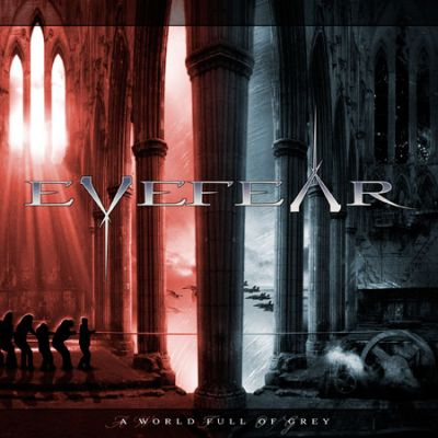 Eyefear - A World Full of Grey