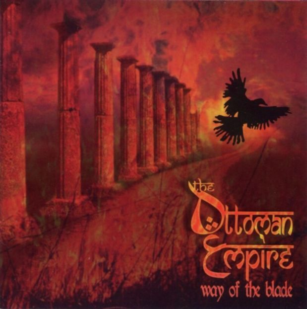 The Ottoman Empire - Way of the Blade