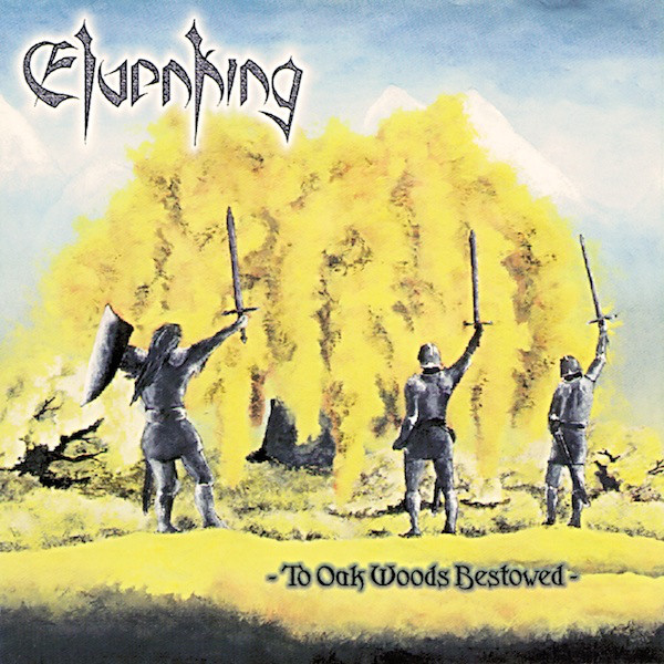 Elvenking - To Oak Woods Bestowed