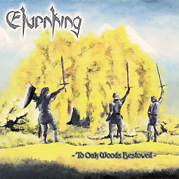 Elvenking - To Oak Woods Bestowed