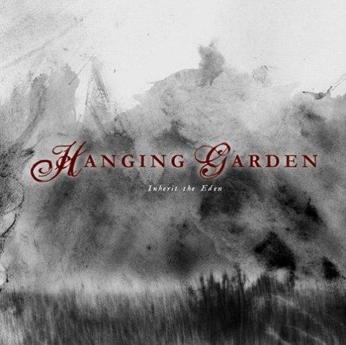 Hanging Garden - Inherit the Eden
