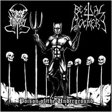 Bestial Mockery / Force of Darkness - Poison of the Underground