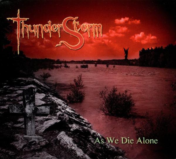 Thunderstorm As We Die Alone (2007)