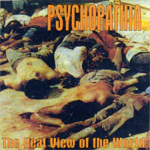Psychopathia - The Real View of the World