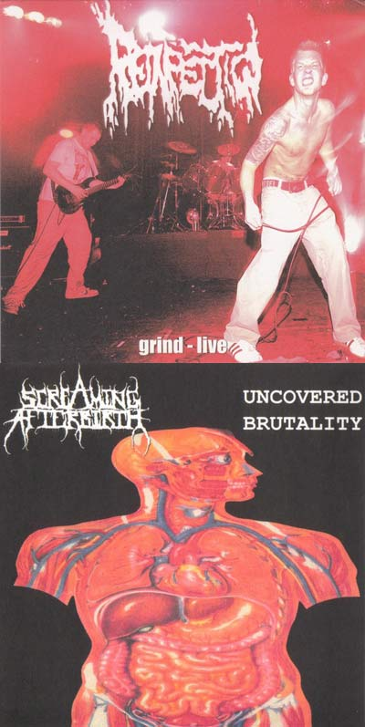 Reinfection / Screaming Afterbirth - Grind - Live / Uncovered Brutality