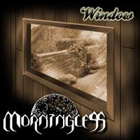 Morningless - Window