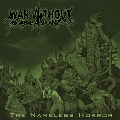 War Without Reason - The Nameless Horror