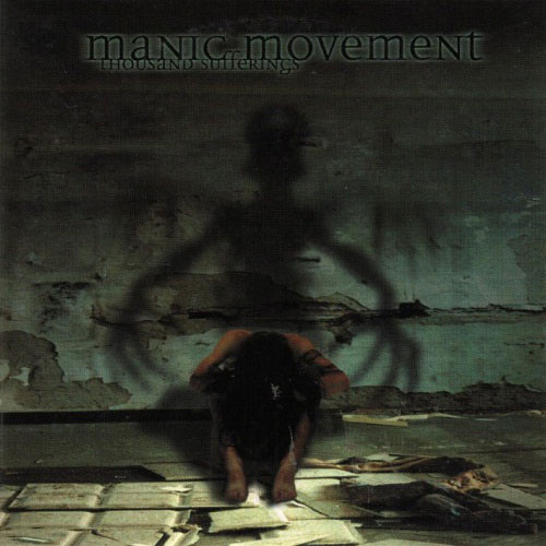 Manic Movement - Thousand Sufferings
