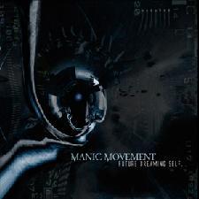 Manic Movement - Future Dreaming Self