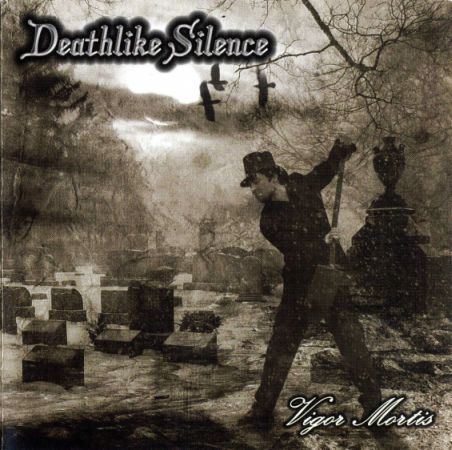 Deathlike Silence - Vigor Mortis