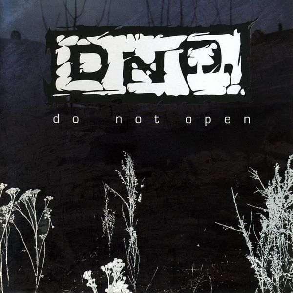 D.N.O. - Do Not Open
