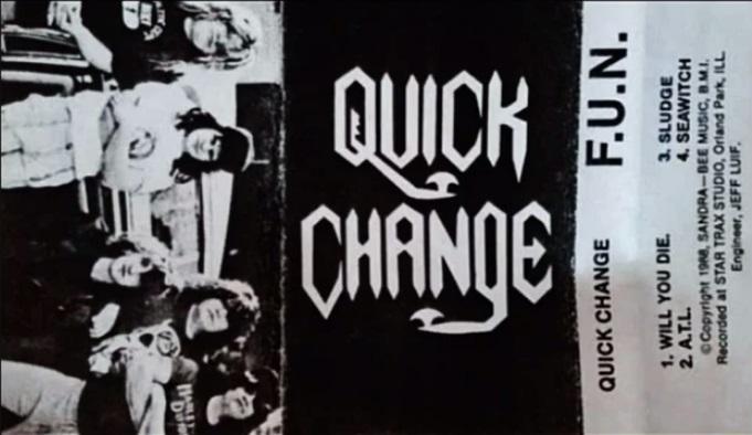 Quick Change - F.U.N.