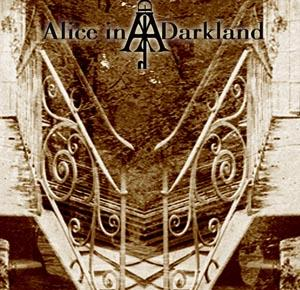 Alice in Darkland - Promo 2007