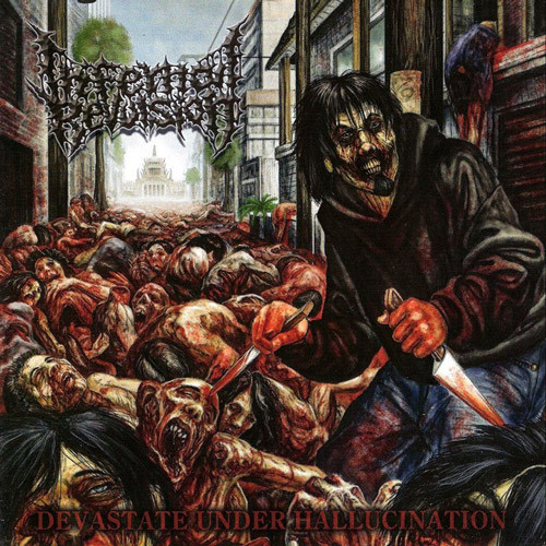 Infernal Revulsion - Devastate Under Hallucination