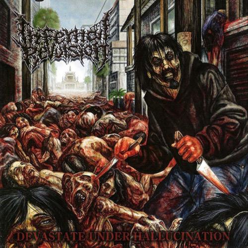 Infernal Revulsion - Devastate Under Hallucination