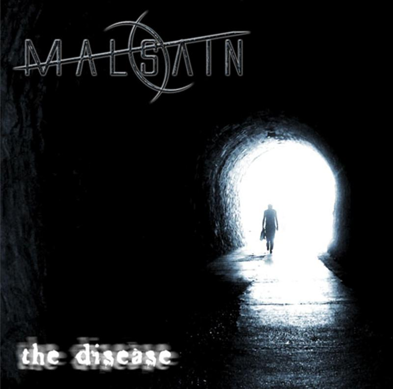 Malsain - The Disease
