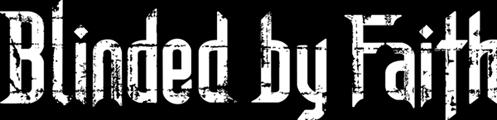 Blinded by Faith - Logo