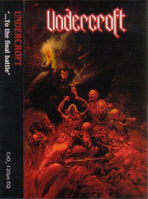 Undercroft - To the Final Battle