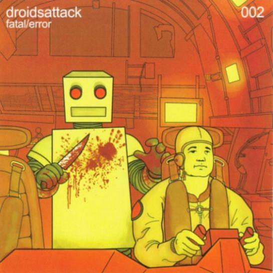Droids Attack - Fatal/Error