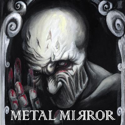 Metal Mirror - I