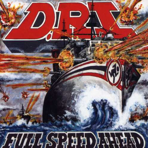 D.R.I. - Full Speed Ahead
