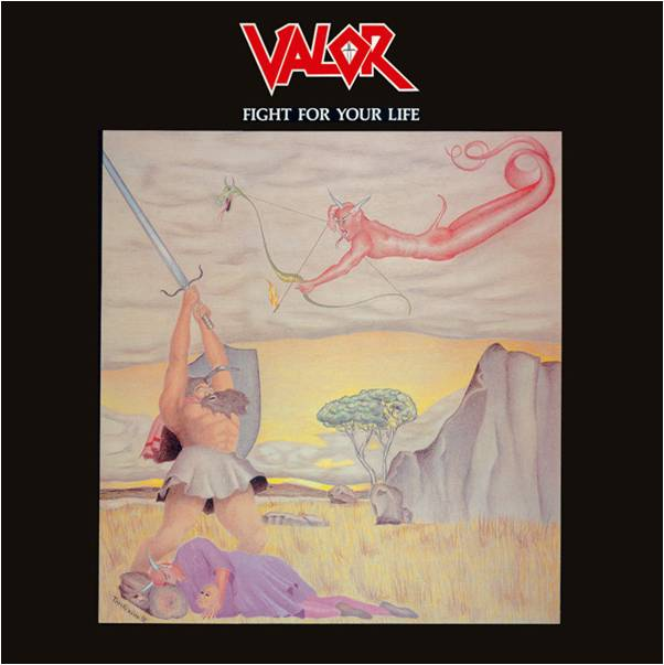 Valor - Fight for Your Life