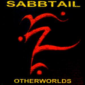 Sabbtail - Otherworlds