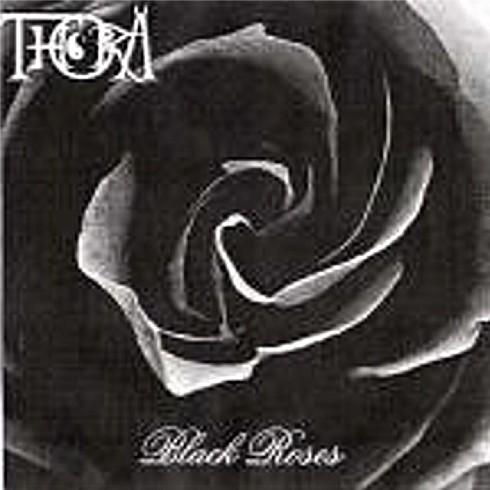 Thora - Black Roses