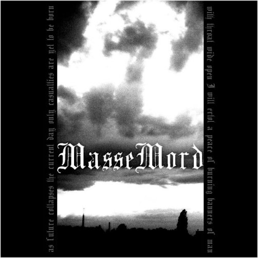 Massemord - Let the World Burn