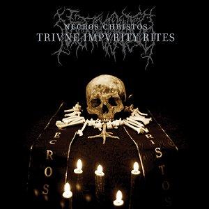 Necros Christos - Trivne Impvrity Rites