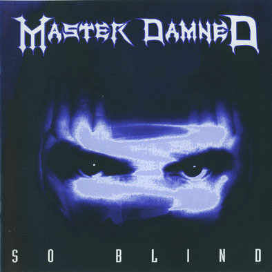 Master Damned - So Blind