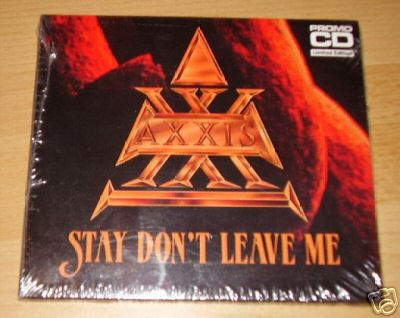 Axxis - Stay Don't Leave Me