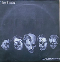 The Jam Session - When the Filthy Limbs Decay
