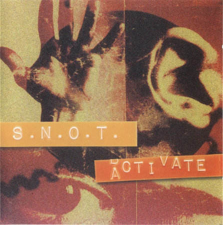 S.N.O.T. - Activate