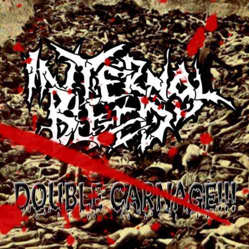 Internal Bleed - Double Carnage!!!