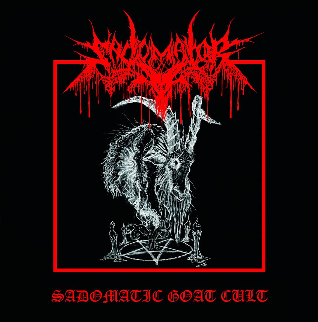 Sadomator - Sadomatic Goat Cult