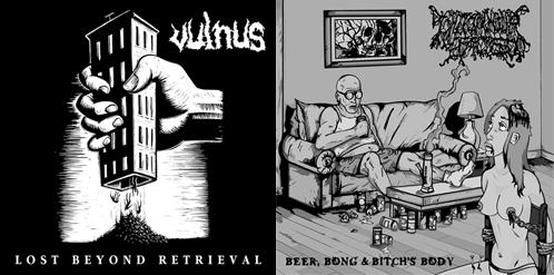 Vulnus / I Shit on Your Face - Lost Beyond Retrieval / Beer, Bong & Bitch's Body