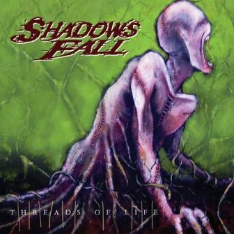 Shadows Fall - Threads of Life