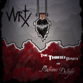 WRTX - The Third Part of Malicious Delight
