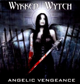 Wykked Wytch - Angelic Vengeance
