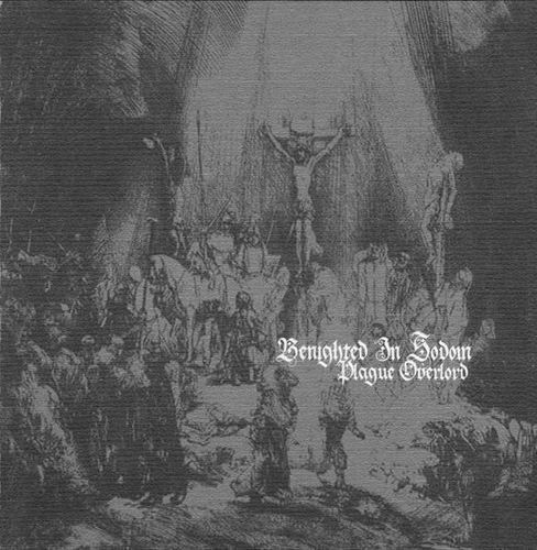 Benighted in Sodom - Plague Overlord