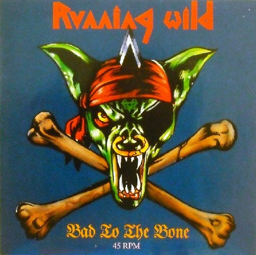 Running Wild - Bad to the Bone